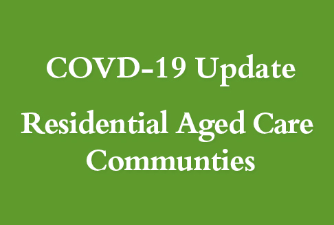 COVID Update-VISITING Residential Aged Care